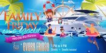 Family Friday - Dubai Yacht Parties