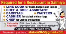 Required for a Restaurant in Salmiya:  - Line Cook for Pasta, Burgers and Salads