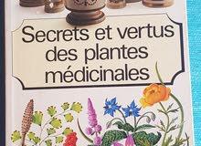 Secrets et vertus des plantes  médicinales