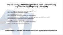 "We are Looking for ""Marketing Person"" نبحث عن مسوقين"