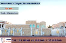 BRAND NEW AND LUXURIOUS RESIDENTIAL VILLA AT RAWDAT AL HAMAMA AREA - FOR SALE