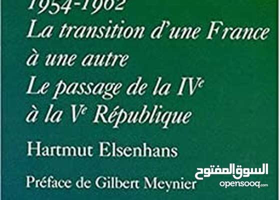 La guerre d'Algérie 1954-1962.. La transition d'une France à une autre e