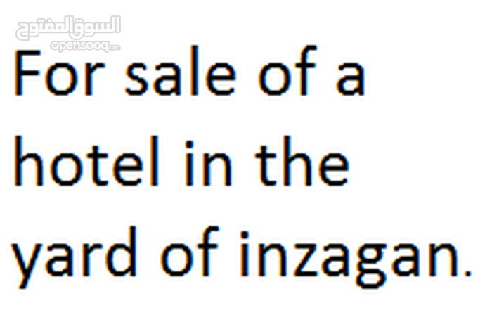 For sale of a hotel in the yard of inzagan.